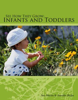 See How They Grow Infants and Toddlers