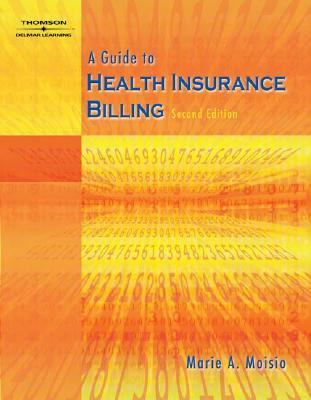 Guide to Health Insurance Billing