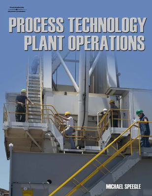 Process Technology Plant Operations