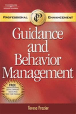 Guidance and Behavior Management (Prof. Enhancemt)