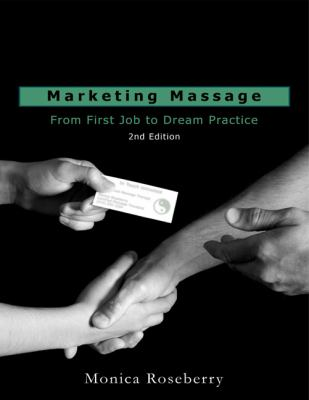 Marketing Massage From First Job to Dream Practice