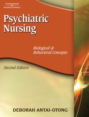 Psychiatric Nursing Biological & Behavioral Concepts