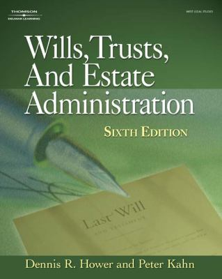 Wills, Trusts, and Estate Administration for the Paralegal