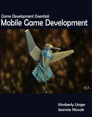 Game Development Essentials: Mobile Game Development