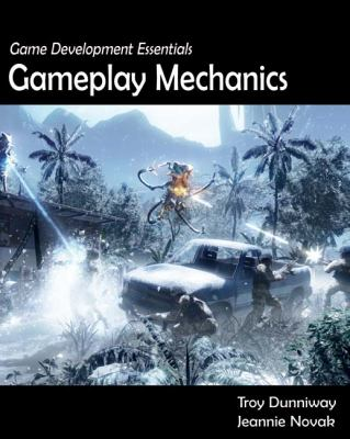 Game Development Essentials Gameplay Mechanics