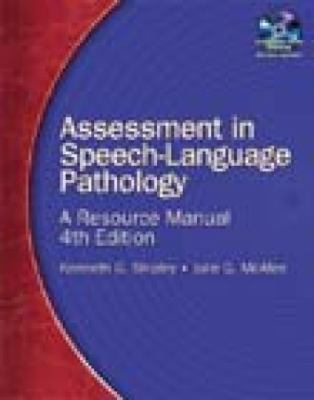 Assessment in Speech-Language Pathology: A Resource Manual