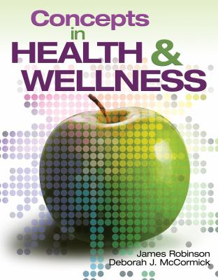 Concepts In Health and Wellness (New Releases for Health Science)