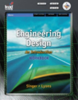 Workbook for Karsnitz/Hutchinson/O'Brien's Engineering Design: An Introduction