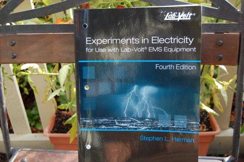 Experiments in Electricity for Use with Lab - VOLT