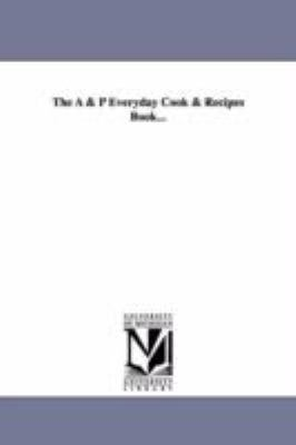 The and P Everyday Cook and Recipes Book...