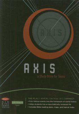 Axis: A Study Bible for Teens
