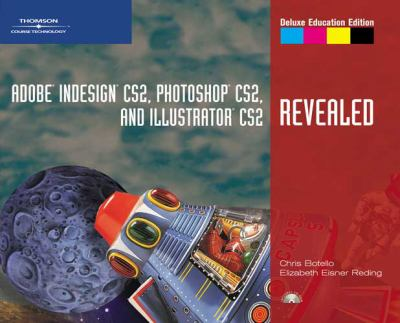 Adobe Indesign Cs2, Photoshop Cs2, And Illustrator Cs2 Revealed Deluxe Education Edition
