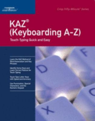 KAZ ( Keyboarding A-Z) Touch-Typing Quick And Easy