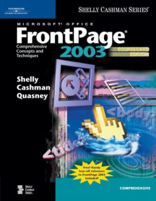 Microsoft Office Frontpage 2003 Comprehensive Concepts And Techniques, Coursecard Edition