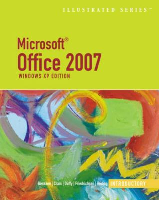 Microsoft Office 2007 Illustrated Introductory, Windows XP Edition