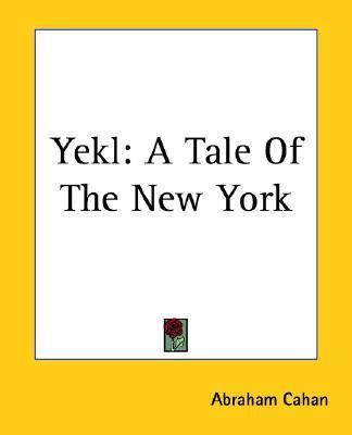 Yekl A Tale Of The New York