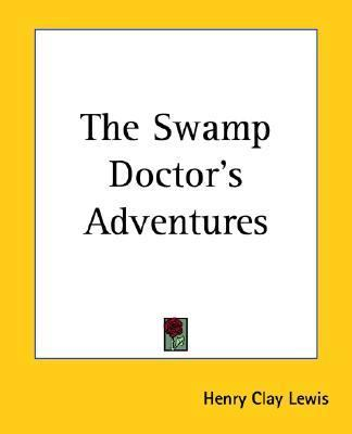 Swamp Doctor's Adventures