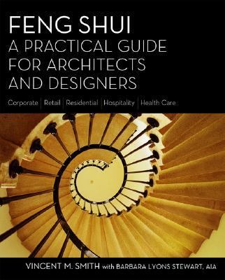 Feng Shui A Practical Guide for Architects And Designers