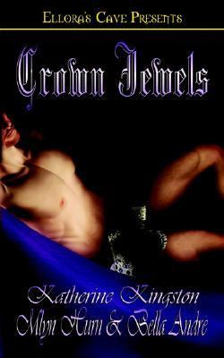 Crown Jewels The Princess Brat / the Man Who Should Be King / What a Queen Wants