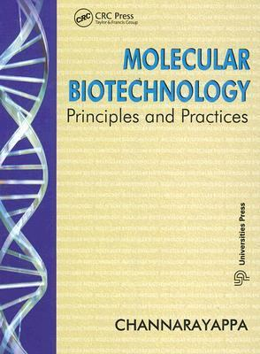 Molecular Biotechnology Principles and Practices