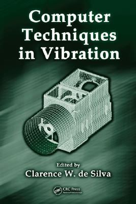 Computer Techniques in Vibration