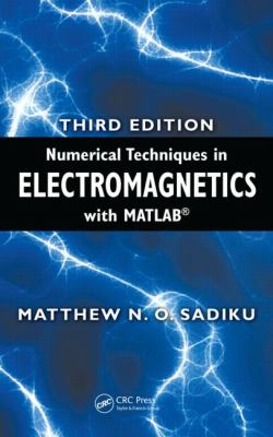 Numerical Techniques in Electromagnetics With Matlab