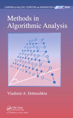 Methods in Algorithmic Analysis (Chapman & Hall/Crc Computer and Information Science)