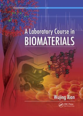 Laboratory Course in Biomaterials