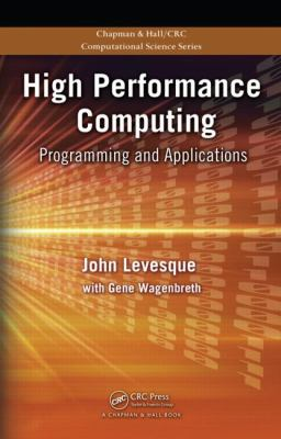 High Performance Computing: Programing and Applications (Chapman & Hall/CRC Computational Science)