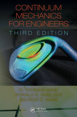 Continuum Mechanics for Engineers, Third Edition