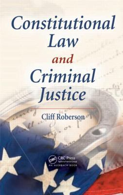 Constitutional Law and Criminal Justice