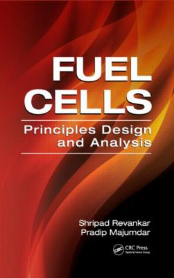 Fuel Cells : Principles Design and Analysis