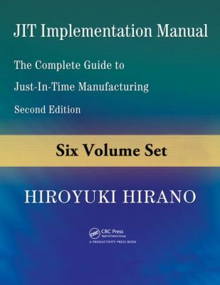 JIT Implementation Manual: The Complete Guide to Just-in-Time Manufacturing