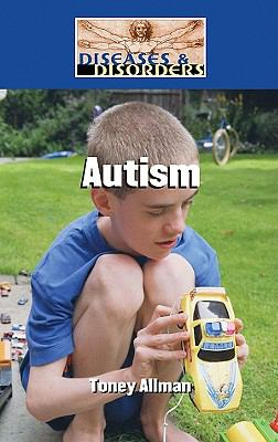 Autism (Diseases and Disorders)