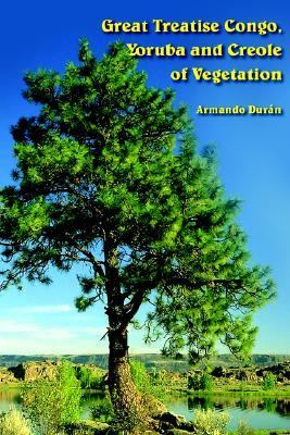 Great Treatise Congo, Yoruba And Creole of Vegetation