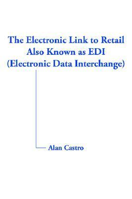 Electronic Link to Retail Also Known As Edi , Electronic Data Interchange
