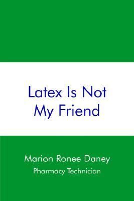 Latex Is Not My Friend