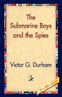 Submarine Boys and the Spies