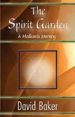 Spirit Garden: A Medium's Journey