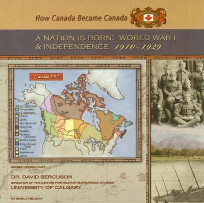 Nation Is Born World War I And Independence, 1910-1929