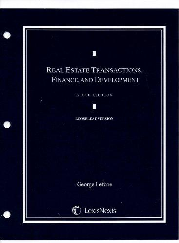 Real Estate Transactions, Finance, and Development