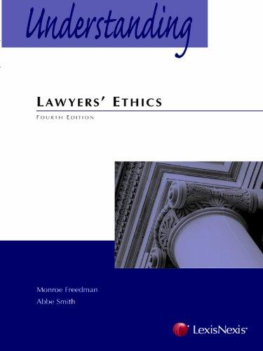 Understanding Lawyers' Ethics