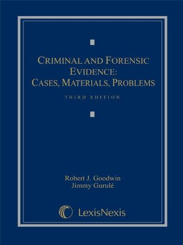 Criminal and Forensic Evidence