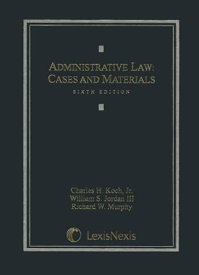 Administrative Law : Cases and Materials