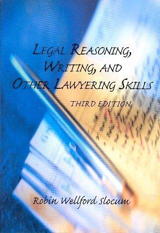 Legal Reasoning, Writing, and Other Lawyering Skills
