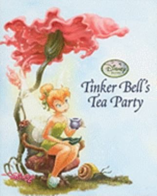 Tinker Bell's Tea Party