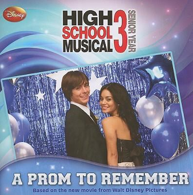 Prom to Remember (High School Musical 3 Series)