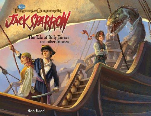 Pirates of the Caribbean: Jack Sparrow: The Tale of Billy Turner and Other Stories (Pirates of the Caribbean: Jack Sparrow (Unnumbered))