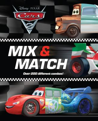 Disney*Pixar Cars 2 : Mix and Match