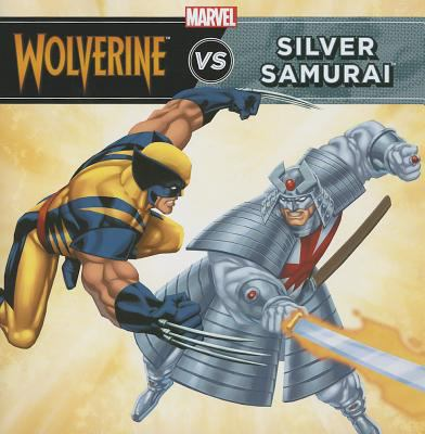 Unstoppable Wolverine vs. the Silver Samurai